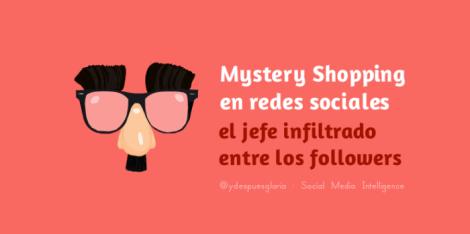 5.2.-Mystery-Shopping-en-medios-sociales-700x349